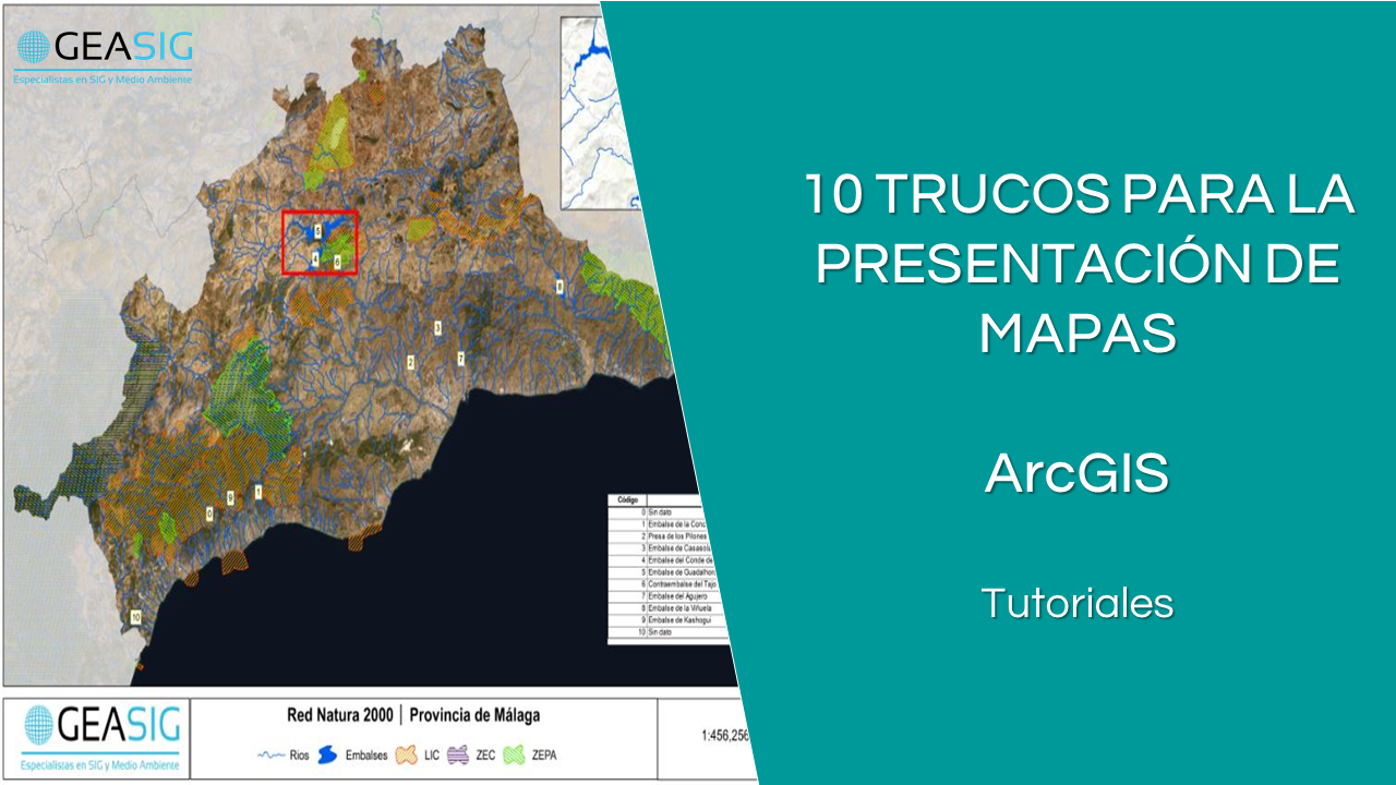 En este momento estás viendo 10 trucos de ArcGIS para la presentación de mapas