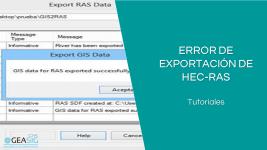 Error de exportación de HEC-geoRAS
