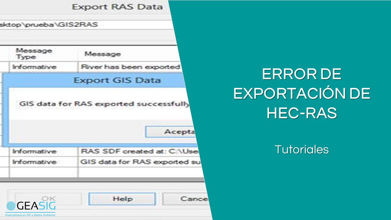 En este momento estás viendo Error de exportación de HEC-geoRAS