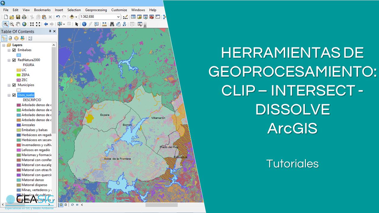En este momento estás viendo Geoprocesamiento con ArcGIS: Clip, Intersect y Dissolve