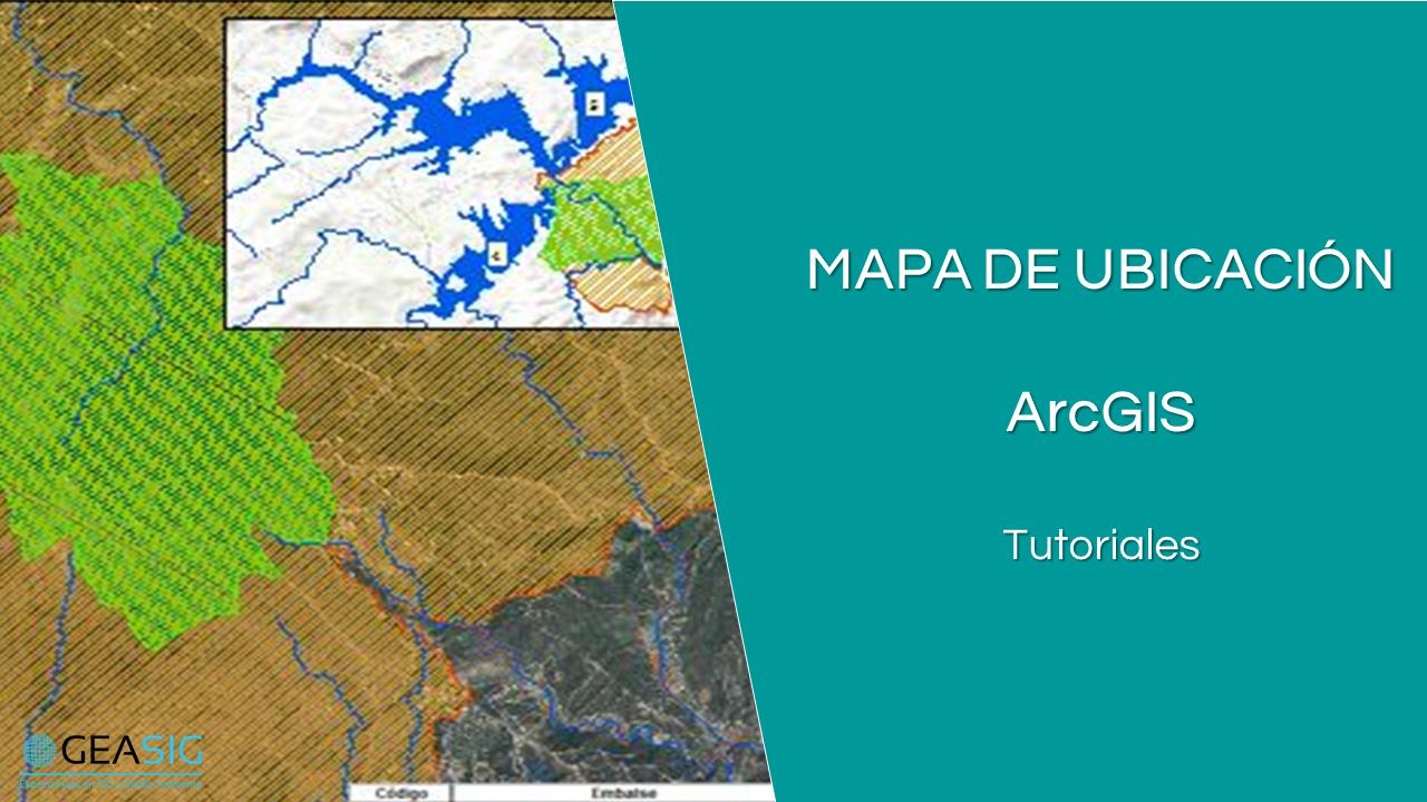 En este momento estás viendo Mapa de ubicación con ArcGIS para la presentación de mapas