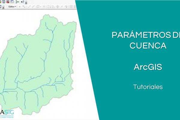 Parámetros de Cuenca con ArcGIS. Indice de Compacidad