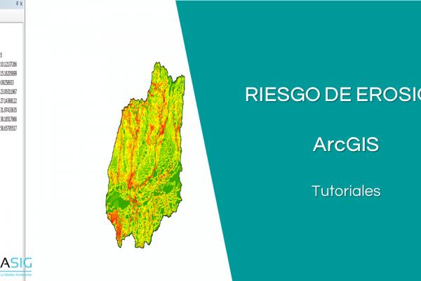 Análisis de Erosión con ArcGIS
