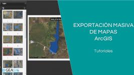 Truco ArcGIS: Exportación Masiva de Mapas con Data Driven Pages